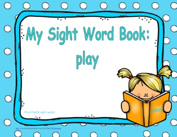 """Sight Word Practice Book and Emergent Reader - """"play"""""""