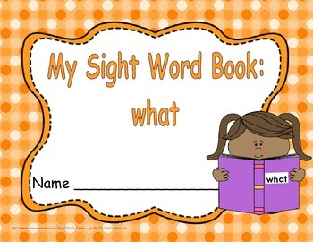 """Sight Word Practice Book and Emergent Reader - """"what"""""""