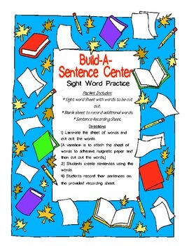 Sight Word Practice- Build A Sentence Center