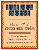 Pre-K & Kindergarten Sight Word: Color Find Trace Write (Set 3)