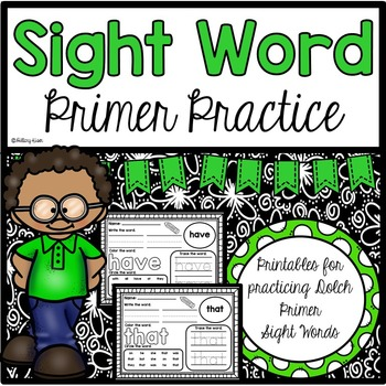 Sight Word Practice (Dolch Primer Words)