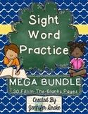 Sight Word Practice MEGA BUNDLE ~30 Worksheets~ CC Aligned!