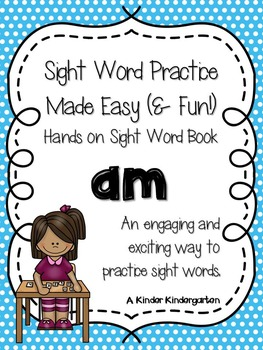 Sight Word Practice Made Easy (and FUN!)  - AM