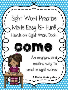 Sight Word Practice Made Easy (and FUN!)  - COME