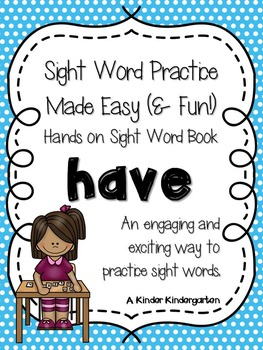 Sight Word Practice Made Easy (and FUN!)  - HAVE
