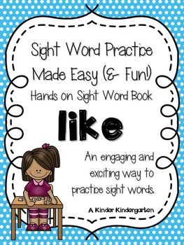 Sight Word Practice Made Easy (and FUN!)  - LIKE