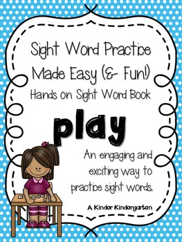 Sight Word Practice Made Easy (and FUN!)  - PLAY