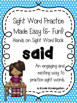 Sight Word Practice Made Easy (and FUN!)  - SAID