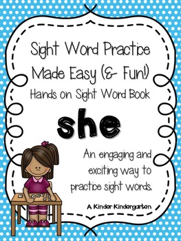 Sight Word Practice Made Easy (and FUN!)  - SHE