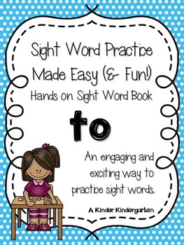 Sight Word Practice Made Easy (and FUN!) - TO