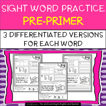 Sight Word Practice - Differentiated - NO PREP - PrePrimer Words