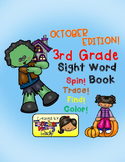 Sight Word Practice: October - Spin! Trace! Find! Color! (3rd Grade)