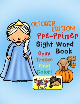 Sight Word Practice: October - Spin! Trace! Find! Color! (Pre-Primer)