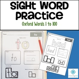 Sight Word Practice - Oxford Word List 1 to 100