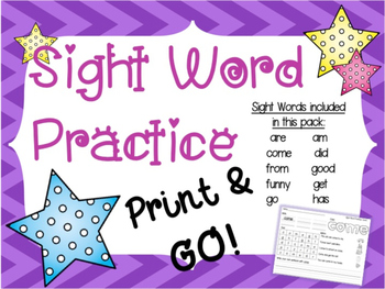 Sight Word Practice PRINT and GO!