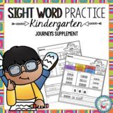 Sight Word Practice (Journeys Sight Words Kindergarten Uni