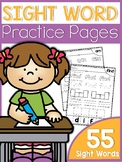 Sight Word Practice Pages (55 pages)