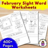 February Sight Word Worksheets:  Dolch Edition