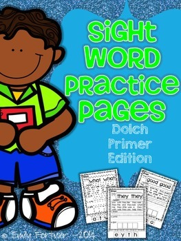 Sight Word Practice Pages (Dolch PRIMER Edition)
