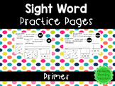 Sight Word Practice Pages *Primer Edition*