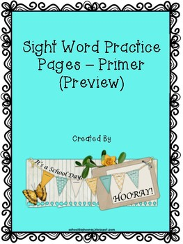 Sight Word Practice Pages - Primer Sight Words