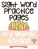 Sight Word Practice Pages for Fry Words 401-500