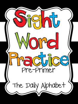 Sight Word Practice: Pre-Primer Edition