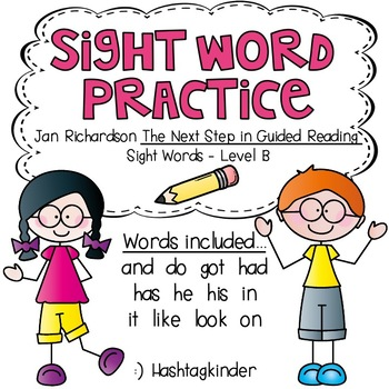 Sight Word Practice Printables - Jan Richardson Level B Words