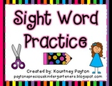Sight Word Practice - Say It, Spell It, Write It