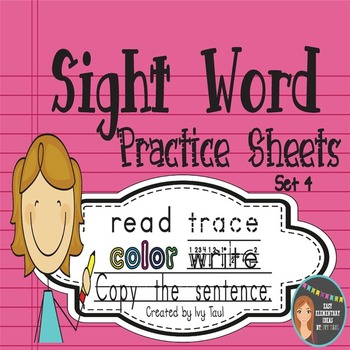 Sight Word Practice Sheets {Read, Trace, Color, Copy, & Write} - Fry Set 4