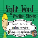 Sight Word Practice Sheets {Read, Trace, Color, Copy, & Write} - Fry Set 6