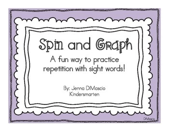 Sight Words / FRY Words Practice {Spin and Graph}