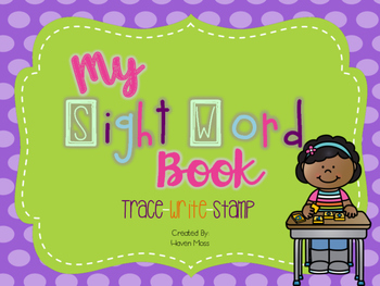 Sight Word Practice - Trace, Write, & Stamp