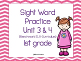 Sight Word Practice Unit 3 & 4 (Benchmark ELA Curriculum)