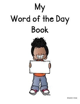 Sight Word Practice:  Word of the Day mini-poster, book, or daily word work