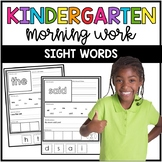 Kindergarten Morning Work: Sight Words