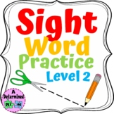 Sight Word Practice Worksheets Level 2 - No Prep