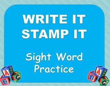 Sight Word Practice - Write It, Stamp It