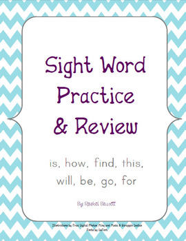 Sight Word Practice and Review (is, how, find, this, will, be, go, for)