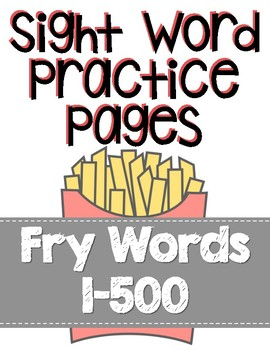 Sight Word Practice for Fry Words 1-500