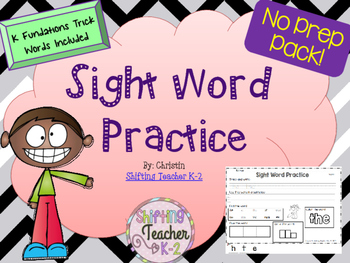 Sight Word Practice - handwriting, spelling, word id, sentence creating