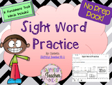Sight Word Practice - handwriting, spelling, word id, sent