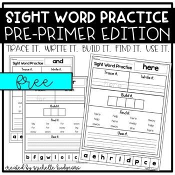 Sight Word Practice PRE-PRIMER (Trace it. Write it. Build it. Find it. Use it.)