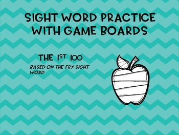 Sight Word Practice with Game Boards: 1st 100 Words