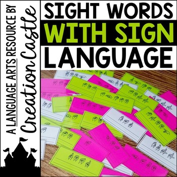 Sight Word Practice with Sign Language