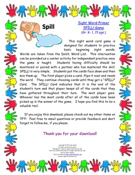 Primer Sight Word SPILL! Game (K-2, 15 pgs.)