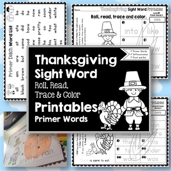 Sight Word Printables: Roll, Read, Trace & Color Thanksgiving Primer Words
