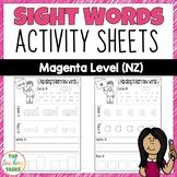 New Zealand Sight Words | Magenta Level Activity Sheets