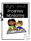 Sight Word Progress Monitoring
