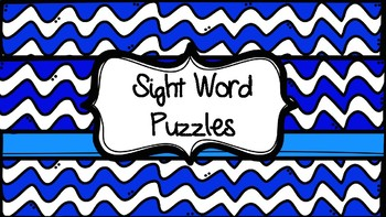 Sight Word Puzzles (76 words!)
